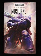 Kyme , N: Warhammer 40.000 - Nocturne Von Nick Kyme (2013 , Libro de Bolsillo)