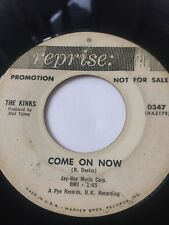"KINKS PROMO 45/ ""TIRED OF WAITING FOR YOU"" / ""COME ON NOW""   HEAR!"