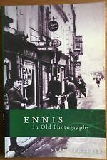 Ennis in Old Photographs, Sean Spellissy, signed 1st