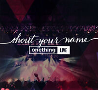 Shout Your Name | One Thing Live CD 2015 Forerunner Music •• NEW ••