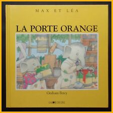 Max et Léa LA PORTE ORANGE Graham Percy 1994