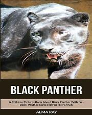 Black Panther: a Children Pictures Book about Black Panther with Fun Black...