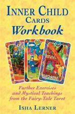 Inner Child Cards Workbook: Further Exercises and Mystical Teachings from the Fa