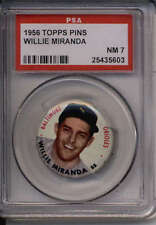1956 TOPPS PINS WILLIE MIRANDA NM PSA 7 GR1395