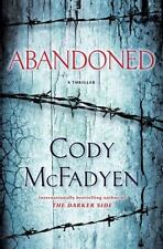 Abandoned: A Thriller, McFadyen, Cody, New Book
