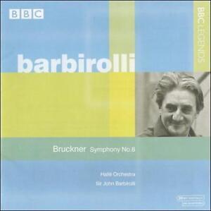Bruckner Symphony No. 8 Sir John Barbirolli Halle Orchestra 1970 CD BBC Legends