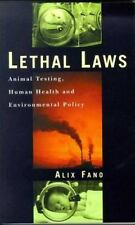 Lethal Laws: Animal Testing, Human Health and Environmental Policy