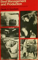 Beef Management and Production, Goodwin, Derek H., Very Good Book