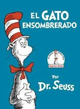 El Gato Ensombrerado (the Cat in the Hat Spanish Edition) (Hardback or Cased Boo