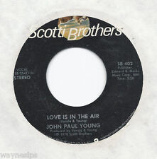 JOHN PAUL YOUNG * 45 * Love Is In The Air * 1978 #7 * USA CLEAN ORIGNAL