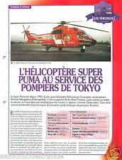 Helicopter Super Puma Eurocopter Tokyo engine Sapeur Pompier FICHE FIREFIGHTER