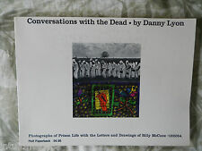 CONVERSATIONS WITH THE DEAD DANNY LYON * Photographs of Prison Life*