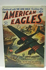 The American Eagles. Spring, 1946. Featuring Leyte Lullaby by Robert S. Bowen.