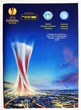 Program Dnepr Dnipro Ukraine - SSC Napoli Naples Italy 2014/2015 Europa League