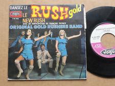 """DISQUE 45T DE THE ORIGINAL GOLD RUSHERS BAND  """" RUSH GOLD """""""