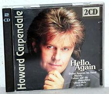 2 CD - HOWARD CARPENDALE - Hello Again