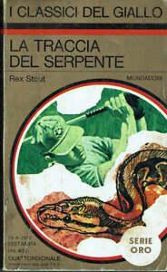 La traccia del serpente  Rex Stout  Mondadori  1973  Prima Edizione