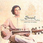 ADITYA VERMA - SAROD: TRADITIONAL MUSIC FROM INDIA * NEW CD