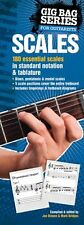The Gig Bag Of Scales For All Guitarists Learn to Play Guitar TAB Music Book