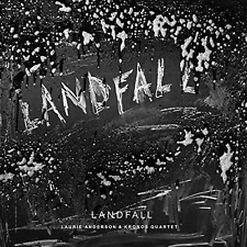 Laurie Anderson & Kronos Quartet - Landfall CD (Std) Now Available
