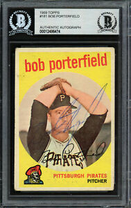 Bob Porterfield Autographed Signed 1959 Topps Card #181 Pirates Beckett 12486474