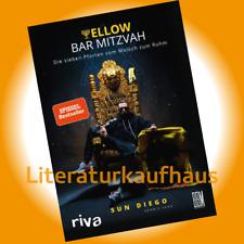 Yellow Bar Mitzvah - Sun Diego Biografie Die sieben Pforten vom Moloch zum Ruhm
