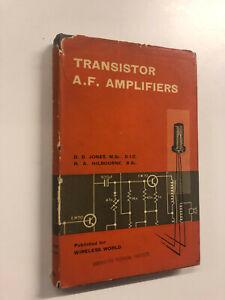 Transistor A. F. Amplifiers by D. D. Jones - Pub: Iliffe - 1957 - Hardback Book