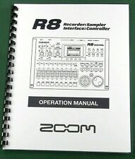 Zoom R8 Operation Manual: Comb Bound & Protective Covers!