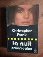 Christofer Frank : La nuit américaine / Le livre de poche, 1976
