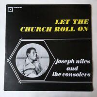 Joseph Niles & The Consolers – Let The Church Roll (VG+) Rare Reggae / Gospel