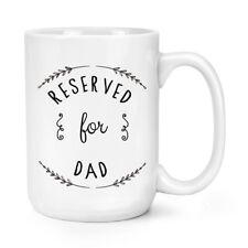 Réservés pour papa 15 oz (environ 425.24 g) Mighty Mug Tasse-Fête des Pères Big Large