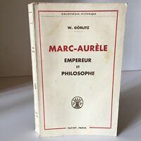 W. Görlitz Marco Aurelio Emperador Y Philosopher Biblioteca Historia Payot 1962