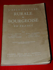 DOYON / HUBRECHT - L'architecture rurale et bourgeoise en France - 1945 - Illus.