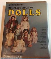 SPINNING WHEELS COMPLETE BOOK OF DOLLS - ALBERT CHRISTIAN REVI 1975 REFERENCE