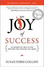The Joy of Success by Susan Ford Collins (2015, Paperback)