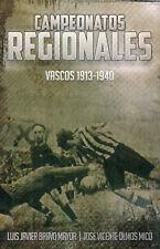 Campeonatos Regionales - Vascos 1913-1940 Basque Country Regional Football book