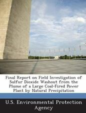 Final Report on Field Investigation of Sulfur Dioxide Washout from the Plume of
