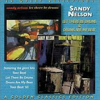 Sandy Nelson - Let There Be Drums / Drums Are My Beat [New CD]