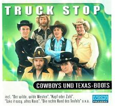 (CD) Truck Stop - Cowboys und Texas-Boots - Take It Easy, Altes Haus, u.a.