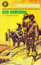 RIO CONCHOS DI CLAIR HUFFAKER