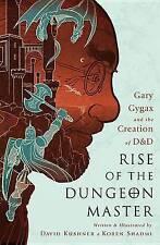 Rise Of The Dungeon Master, Kushner, David, 9781568585598