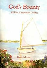 Gods Bounty: 365 Days of Inspirational Cooking
