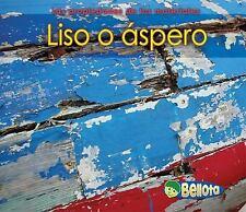 Liso o spero Las propiedades de los materiales Spanish Edition