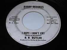 B.B. Butler: I Hope I Don't Cry / As Long As You Love Me 45 - Soul