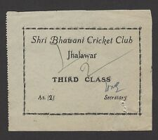 India Shri Bhawani Cricket Club Jhalawar 2as match entrance ticket
