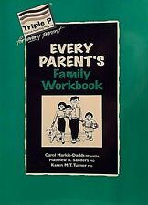 Every Parent's Family Workbook by Matthew Sanders TRIPLE P