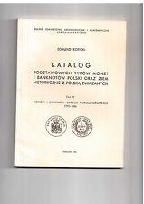 Edmund Kopicki Katalog podstawowych typów monet i banknotów Polski tom IV