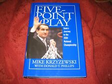 Five-Point Play Duke's Journey to the 2001 National Champ...  MIKE KRZYZEWSKI SG