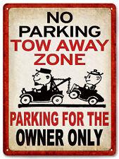 NO PARKING tow away zone METAL SIGN funny warning garage driveway wall decor 630