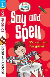 Read with Oxford: Stages 1-3: Biff, Chip and Kipper: Say and